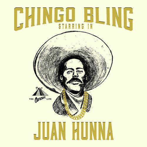 Juan-Hunna-chingo-bling