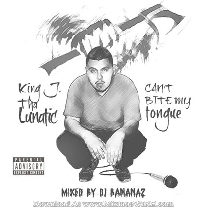 King-J-Can-t-Bite-My-Tongue-Mixtape-By-Dj-BananaZ