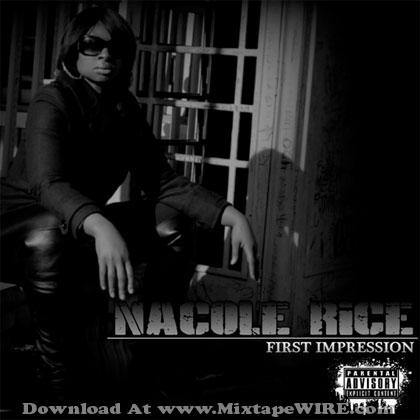 Nacole_Rice_First_Impression_Mixtape