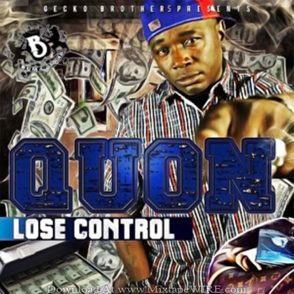 Quon-Lose-Control-Hosted-By-The-Gecko-Bros