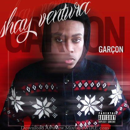 Shay-Ventura-Garcon-Mixtape