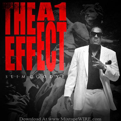 Slim-Goodye-The-A1-Effect-Mixtape