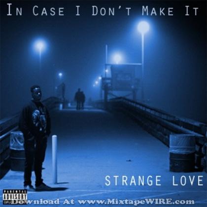 Strange_Love_In_Case_I_Dont_Make_It