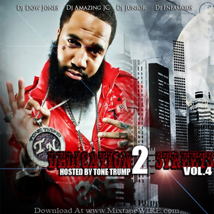 Tonetrump-Dedication-2-The-Streets-Vol4-Mixtape