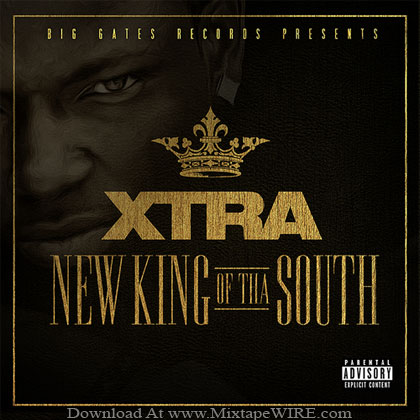 Xtra_New_King_Of_Tha_South_Mixtape