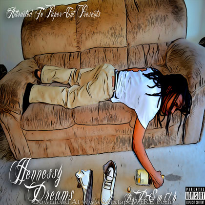 D-Smith-Hennessy-Dreams-Mixtape
