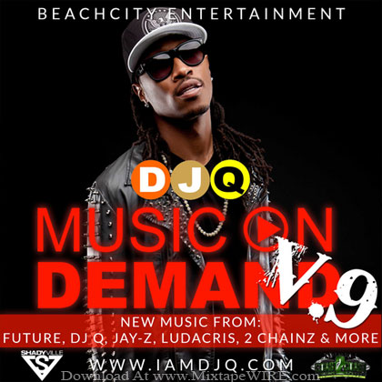 Future-Music-On-Demand-V9-Mixtape-By-DJ-Q