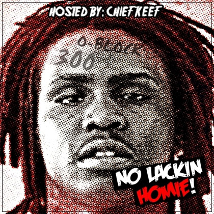 chief-keef-no-lackin-homie
