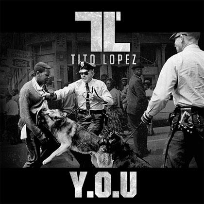 tito-lopez-you