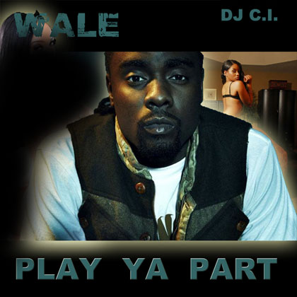 wale-play-your-part