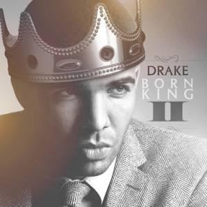 Drake_-_Born_King_2