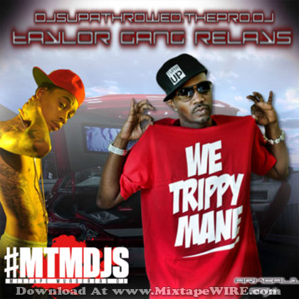 Wiz Khalifa & Juicy J - Taylor Gang Relays Mixtape Download  Wiz Khalifa & J...