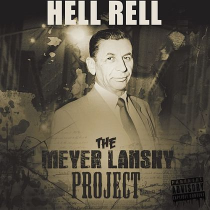 Hell-Rell-Meyer-Lansky-Project
