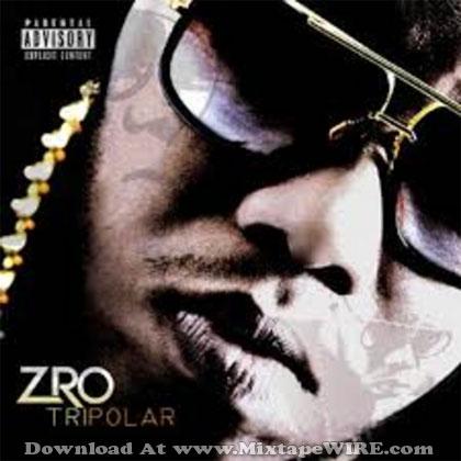 z-ro-tripolar-mixtape