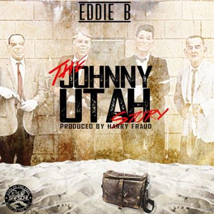 eddie-b-johnny-utah-story