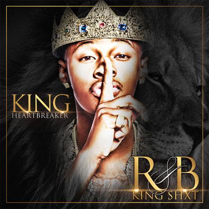 king-heartbreaker-rnb-king-shit