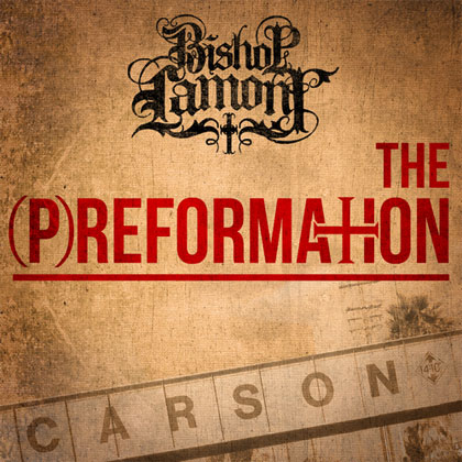 bishop-lamont-preformation