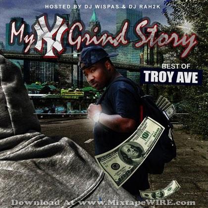 my-ny-grind-story-troy-ave