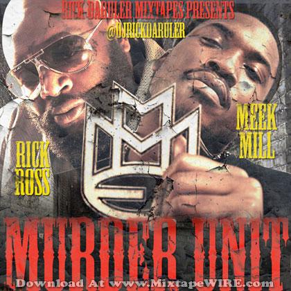 rick-ross-meek-mill-murder-unit