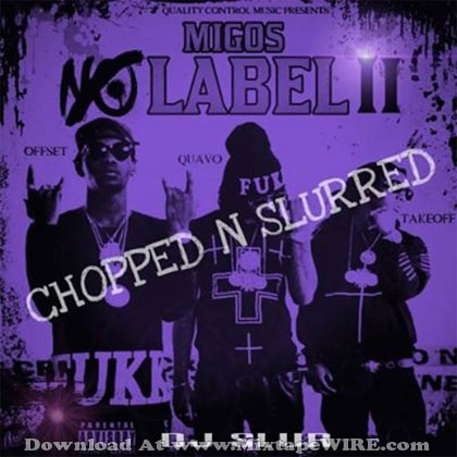 Migos-No-Label-2-Chopped-N-Slurred