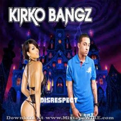 kirko-bangz-disrespect