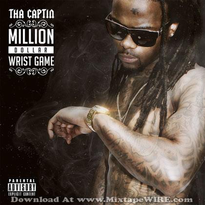 tha-captin-million-dollar-wrist-game