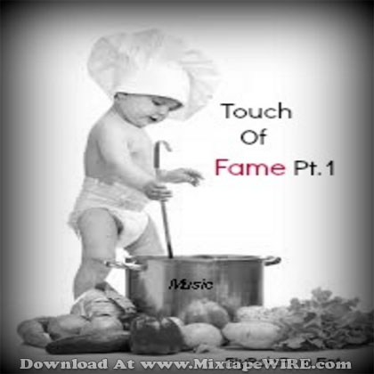 touch-of-fame-pt-1