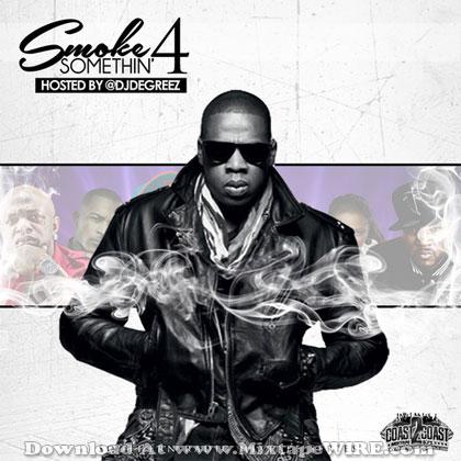 DJ-Degreez-Smoke-Somthin-4