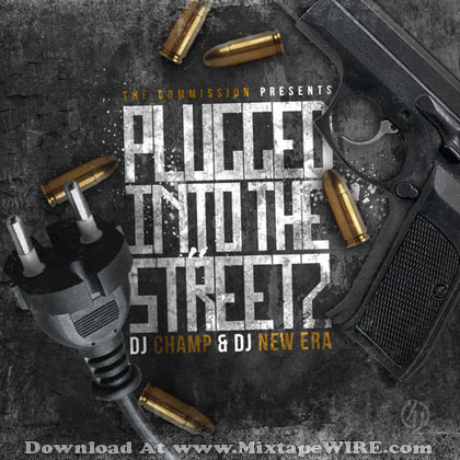 Pluged-Into-The-Streetz