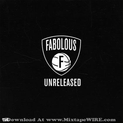 Fabolous-Unreleased