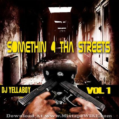 Somethin-4-Tha-Streets-Vol-1
