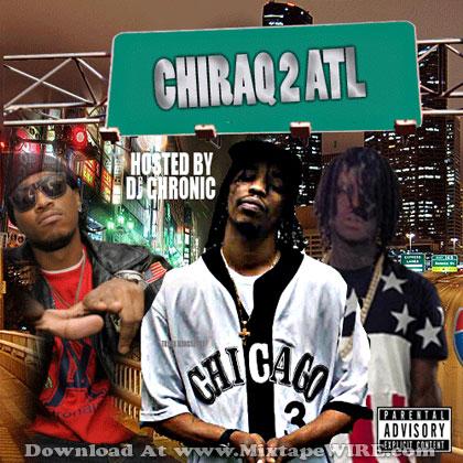 Chiraq-To-Atlanta-2