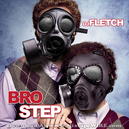 Dj-Fletch-Brotstep
