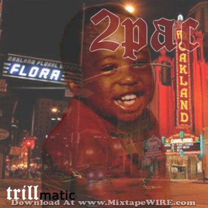 2-pac-trillmatic