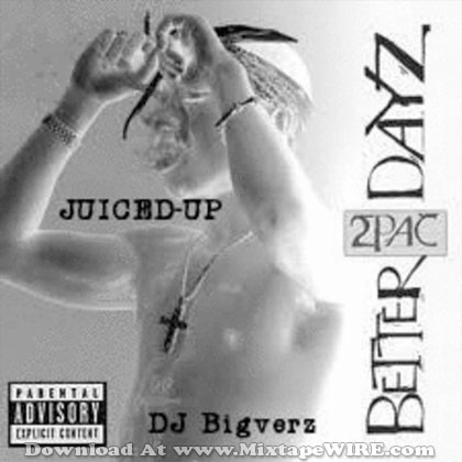 2Pac-Better-Dayz