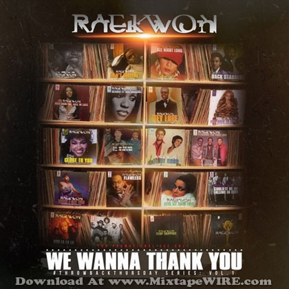 We-Wanna-Thank-You-Raekwon