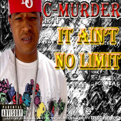 C-Murder-Aint-No-Limit
