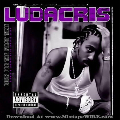 Ludacris-Back-From-THe-First-Time