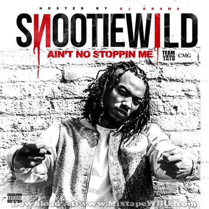 Snootie-Wild-Aint-No-Stoppin-Me