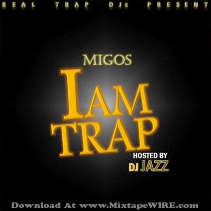 Migos-I-Am-Trap