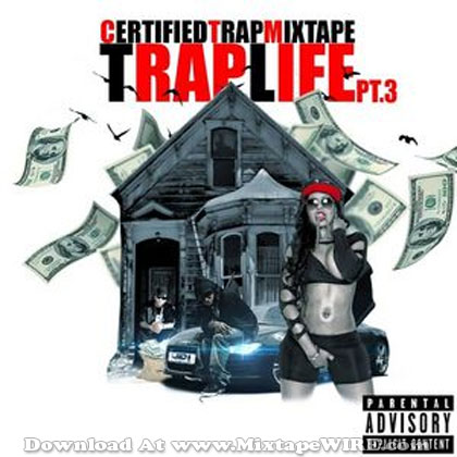 Certified-Trap-Mixtape-Pt-3