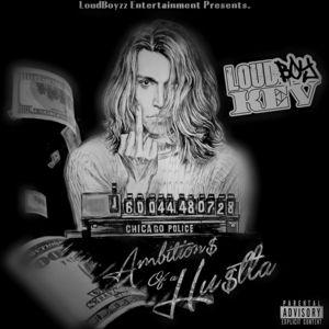 Loudboy_Kev_Ambitions_As_A_Hustla
