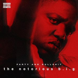 Notorious_BIG_Party_And_Bullshit