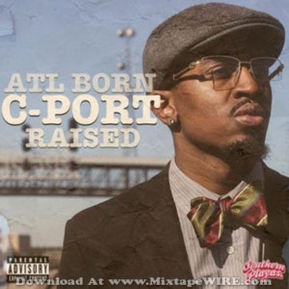 ATL-Born-CPORT-Raised