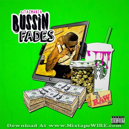 Bussin-Fades
