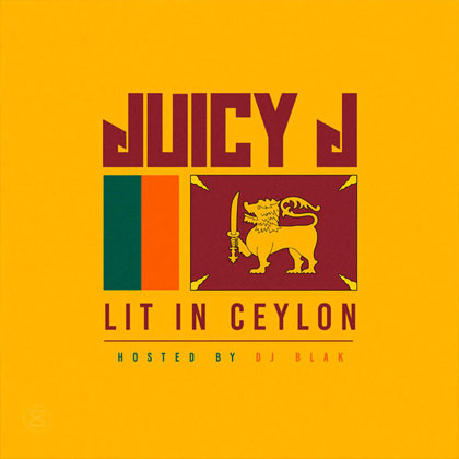 juicy-j-lit-ceylon-mixtape
