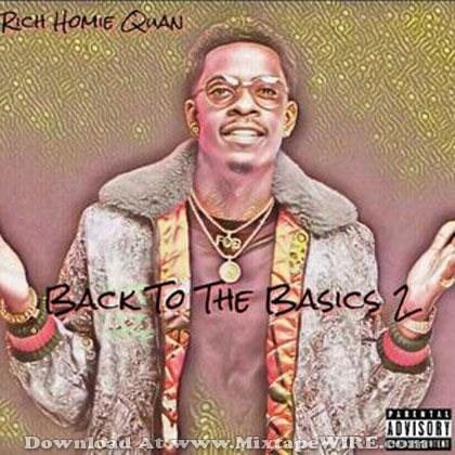Rich Homie Quan - Better Rich Mixtape Download