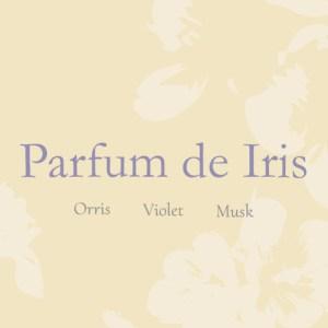 Parfum DE Iris
