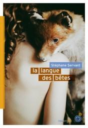 La langue des bêtes / Stéphane Servant. - Le Rouergue (DoAdo), 2015