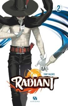 Radiant, tome 2 / Tony Valente. - Ankama, 2013